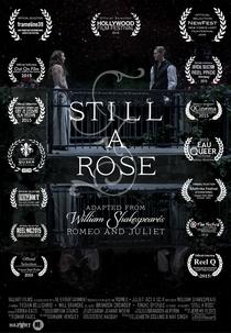 Still a rose - Poster / Capa / Cartaz - Oficial 1