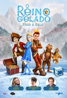 O Reino Gelado: Fogo e Gelo (Snow Queen 3: Fire and Ice)