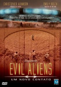 Evil Aliens: Um Novo Contato  - Poster / Capa / Cartaz - Oficial 3