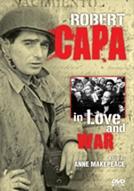 No Amor e na Guerra: Um Retrato de Robert Capa