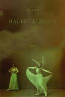 Ballet libella (Ballet libella)