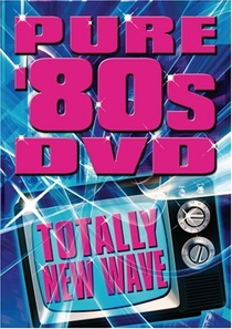 Pure '80s DVD: Totally New Wave - Poster / Capa / Cartaz - Oficial 1