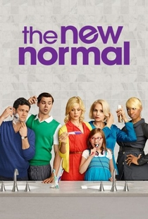 The New Normal (1ª Temporada) - Poster / Capa / Cartaz - Oficial 1