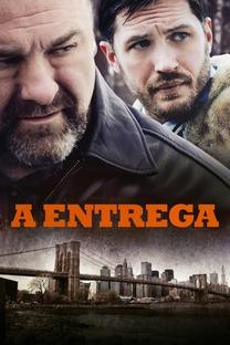 A Entrega - Poster / Capa / Cartaz - Oficial 6
