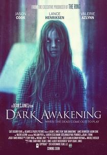 Dark Awakening - Poster / Capa / Cartaz - Oficial 2