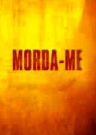 Morda-Me - Poster / Capa / Cartaz - Oficial 1