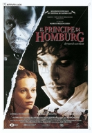 O Príncipe de Homburg (Il Principe di Homburg / The Prince of Homburg)