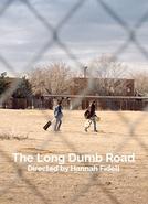 The Long Dumb Road (The Long Dumb Road)