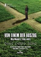 Os Primeiros Anos de Wim Wenders (Von Einem Der Auszog - Wim Wenders' Frühe Jahre )