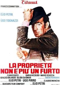 La Proprietà Non è Più un Furto - Poster / Capa / Cartaz - Oficial 1