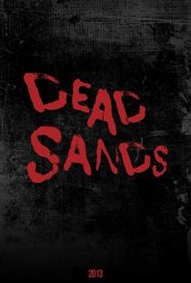 Dead Sands - Poster / Capa / Cartaz - Oficial 1
