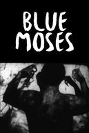 Blue Moses (Blue Moses)