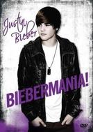 Biebermania! (Justin Bieber: Biebermania!)