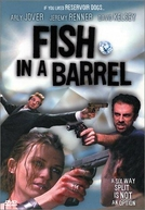 Fish in a Barrel (Fish in a Barrel)