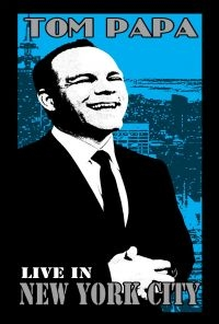 Tom Papa: Live in New York City - Poster / Capa / Cartaz - Oficial 1