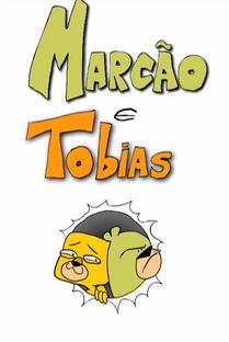 Marcão & Tobias - Poster / Capa / Cartaz - Oficial 1