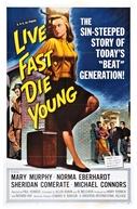 O Poço da Perdição (Live Fast, Die Young)