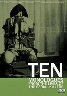 Ten Monologues from the Lives of the Serial Killers (Ten Monologues from the Lives of the Serial Killers)