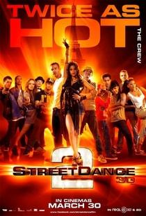 Street Dance - Duas Vezes Mais Quente - Poster / Capa / Cartaz - Oficial 5
