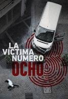 Vítima Número 8 (La víctima número 8)