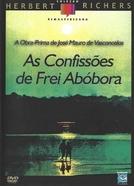 As Confissões de Frei Abóbora (As Confissões de Frei Abóbora)