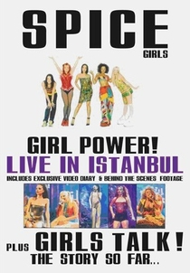 Girl Power! Live In Istanbul - Poster / Capa / Cartaz - Oficial 1