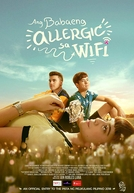 Alérgica a Wi-Fi (Ang babaeng allergic sa wifi)