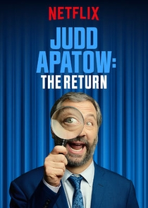 Judd Apatow: O Retorno - Poster / Capa / Cartaz - Oficial 1