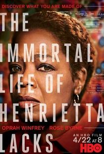 A Vida Imortal de Henrietta Lacks - Poster / Capa / Cartaz - Oficial 1