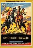 Investida de Bárbaros (The Charge at Feather River)