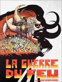 A Guerra do Fogo - Poster / Capa / Cartaz - Oficial 4