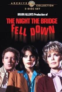Na Noite em que a Ponte Caiu  - Poster / Capa / Cartaz - Oficial 1