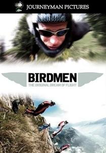 Birdmen - The Original Dream Of Flight - Poster / Capa / Cartaz - Oficial 1