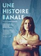 Uma História Banal (Une Histoire Banale)