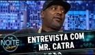 The Noite (29/04/15) - Entrevista com Mr. Catra