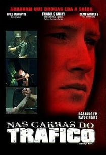 Nas Garras do Tráfico - Poster / Capa / Cartaz - Oficial 1