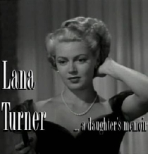 Lana Turner - Recordações de uma Filha - Poster / Capa / Cartaz - Oficial 1