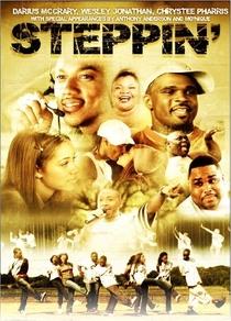 Steppin': The Movie - Poster / Capa / Cartaz - Oficial 1
