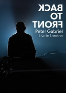 Peter Gabriel: Back to Front - Live in London (Peter Gabriel: Back to Front - Live in London)
