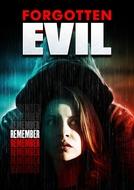 Forgotten Evil (Forgotten Evil)