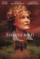 Um Canto de Esperança (Paradise Road)