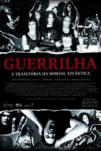 Guerrilha - A Trajetória da Dorsal Atlântica - Poster / Capa / Cartaz - Oficial 1