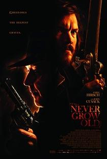 Never Grow Old - Poster / Capa / Cartaz - Oficial 3