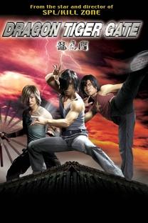 Dragon Tiger Gate - Poster / Capa / Cartaz - Oficial 5