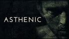 Asthenic (teaser)