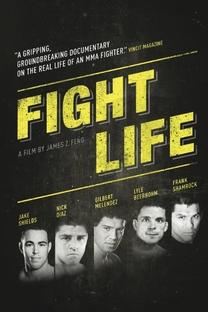 Fight Life - Poster / Capa / Cartaz - Oficial 1