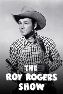 O Show Roy Rogers - Poster / Capa / Cartaz - Oficial 1