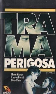 Trama Perigosa - Poster / Capa / Cartaz - Oficial 2
