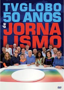 TV Globo - 50 Anos de Jornalismo - Poster / Capa / Cartaz - Oficial 1