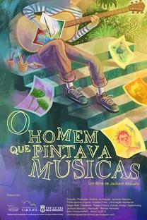 O Homem que Pintava Músicas - Poster / Capa / Cartaz - Oficial 1